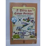 A Terra Das Coisas Perdidas - Carlos Augusto Segato