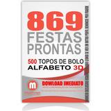 869 Kit Festas Prontas Só Arquivos Silhouette + Topo De Bolo