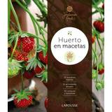 Huerto En Macetas(libro Jardinería)