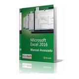 Completo Manual Avanzado Excel 2016 (desde Cero)