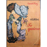 Antiguo Album Figuritas Sarah Kay Te Quiero !!! Mwj