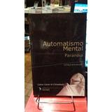 Automatismo Mental. Paranoia