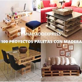 100 Planos Crea Estructuras Diseños Con Paletas De Madera