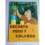 Recorto Pego Y Coloreo 1 Ediciones Eneva