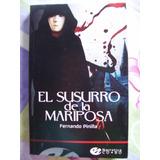Novela El Susurro De La Mariposa F. Pinilla
