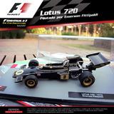 Formula 1 Uno Salvat Lotus 720 1972 Emerson Fittipaldi Nº7