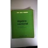 Álgebra Vectorial - Maquieira