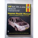 Haynes Libro Taller Volkswagen Jetta, Golf, Gti 99-05