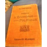 Antiguo Libro Economía Política, Antiguo, Más De Un Siglo