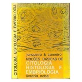 Noções Básicas De Citologia, Histologia E Embriologia