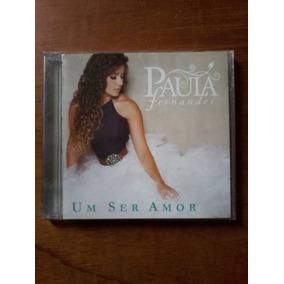 Cd Paula Fernandes Um Ser Amor - Ep 4 Músicas
