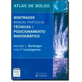 Bontrager: Manual Prático De Técnicas E Posicionamento Rad
