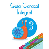 Guía Caracol Integral 3 Santillana