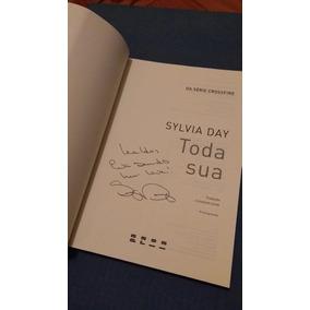 Livro Toda Sua - Silvia Day - Autografado Pela Autora