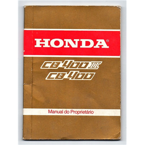Manual Do Proprietario Moto Honda Cb 400 E Cb 400 Ii - 1982