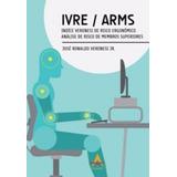 Ivre / Arms Índice Veronesi De Risco Ergonômico