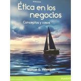 Ética En Los Negocios Séptima Edición
