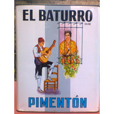 Lata De Pimentón El Baturro .