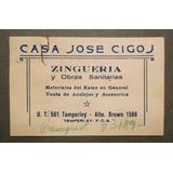 Tarjeta Publicidad Casa Jose Cigoj Temperley Zingueria 1935
