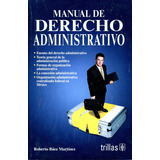 Mnl De Derecho Administrativo - Baez Martinez / Trillas