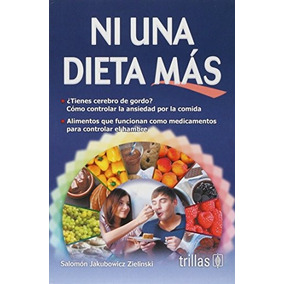 Libro Ni Una Dieta Mas - Nuevo