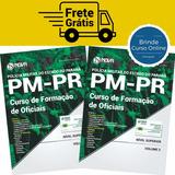 Apostila Cfo Pm Pr 2017 - Curso De Formação De Oficiais