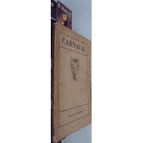 Carnaval - Manuel Bandeira - 1ª Edição