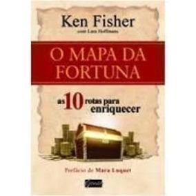 Livro O Mapa Da Fortuna Ken Fisher