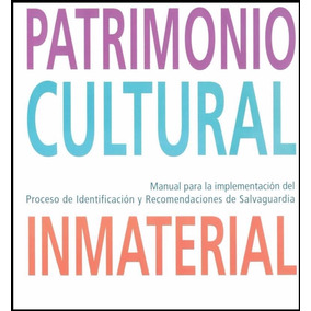 Libro: Patrimonio Cultural Inmaterial - Pdf