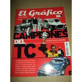 Campeones Del Tc. / El Grafico /libro De Coleccion N° 12