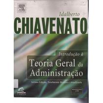 Livro Teoria Geral Da Administração Chiavenato