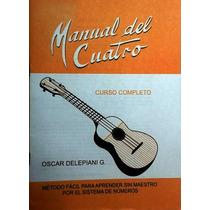 Manual Para Aprender A Tocar El Instrumento Cuatro Facilment