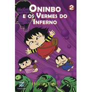 Oninbo E Os Vermes Do Inferno 2