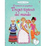 Trajes Tipicos Del Mundo (vestuario En Pegatinas) (con Mas