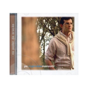 Cd Padre Reginaldo Manzotti - No Poder Da Oracao