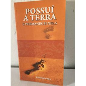 Livro Possuí A Terra E Permanecei Nela