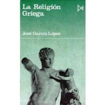 La Religi?n Griega (fundamentos); José García L Envío Gratis