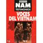 Dossier Nam Testimonios. Voces Del Vietnam