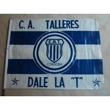 Antigua Bandera Del Club Talleres De Cordoba