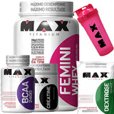 Femini Whey + Bcaa + Crea + Dextrose - Max Titanium - Moran