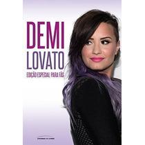 Livro Demi Lovato: Edição Especial Para Fãs Cinthia Dalpino