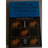 Curso De Introduccion Al Derecho Luis Maria Olaso Tomo I