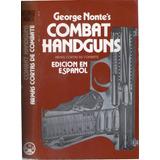 Armas Cortas De Combate - George C. Nonte