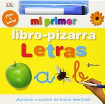 Mi Primer Libro-pizarra. Letras (castellano - B Envío Gratis