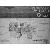 Manual De Instrução Do Torno Revolver Mvr E Mdr - I I I
