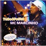 Cd Mc Marcinho - Tudo E Festa (976888)