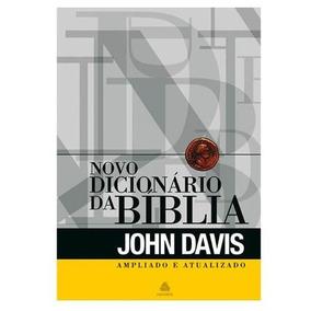 Novo Dicionário Ilustrado Da Bíblia Ampliado John Davis
