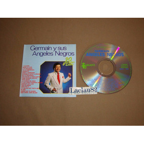 Germain Y Sus Angeles Negros 20 Grandes Exitos 90 Quijote Cd