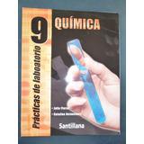 Practica De Laboratorio De Quimica 9no Grado Santillana