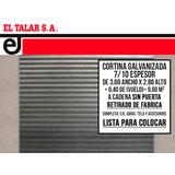 Cortina Metálica 3 X 2,80. Lista P/ Colocar. El Talar S.a